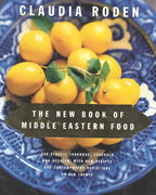 The New Book of Middle Eastern Food 1st Edition 9780375405068 0375405062