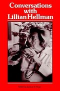 Conversations with Lillian Hellman 0 9780878052943 0878052941