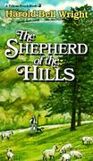 The Shepherd of the Hills 7th Edition 9780882898841 0882898841