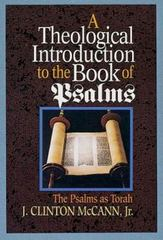 A Theological Introduction to the Book of Psalms 1st Edition 9780687414680 0687414687