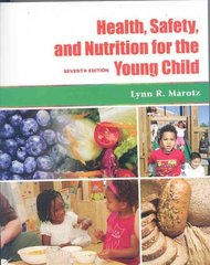Health, Safety, and Nutrition for the Young Child 7th Edition 9781428320703 1428320709