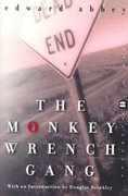 The Monkey Wrench Gang 0 9780060956448 0060956445