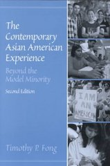 The Contemporary Asian American Experience 2nd edition 9780130918345 0130918342