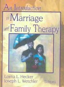 An Introduction to Marriage and Family Therapy 1st edition 9780789002778 0789002779
