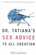 Dr. Tatiana's Sex Advice to All Creation 1st edition 9780805063318 0805063315
