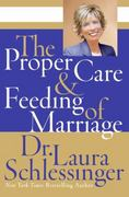 The Proper Care and Feeding of Marriage 0 9780061142826 0061142824
