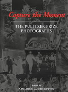 Capture the Moment 1st Edition 9780393322828 0393322823