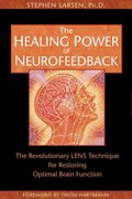 The Healing Power of Neurofeedback 1st edition 9781594770845 1594770840