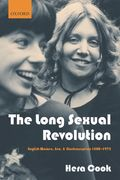 The Long Sexual Revolution 0 9780199252183 0199252181