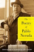 The Poetry of Pablo Neruda 1st Edition 9781466894532 1466894539