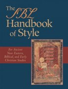 The SBL Handbook of Style 1st Edition 9781565634879 156563487X