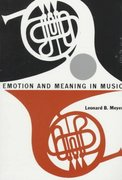 Emotion and Meaning in Music 1st Edition 9780226521398 0226521397