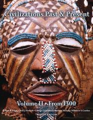 Civilizations Past & Present, Volume 2 (from 1300) 12th edition 9780205574315 0205574319