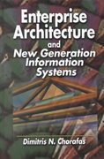 Enterprise Architecture and New Generation Information Systems 1st edition 9781574443172 1574443178