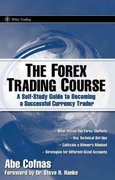 The Forex Trading Course 1st edition 9780470137642 0470137649