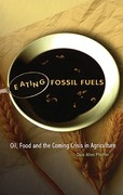 Eating Fossil Fuels 1st Edition 9780865715653 0865715653