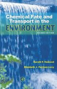 Chemical Fate and Transport in the Environment 3rd Edition 9780123982667 0123982669