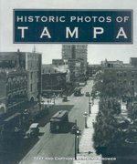 Historic Photos of Tampa 0 9781596522930 1596522933