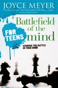 Battlefield of the Mind - For Teens 0 9780446697644 0446697648