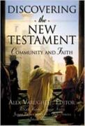 Discovering the New Testament 1st Edition 9780834120938 0834120933