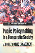 Public Policymaking in a Democratic Society 0 9780765610553 0765610558