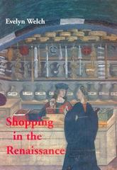 Shopping in the Renaissance 1st Edition 9780300107524 0300107528
