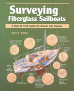 Surveying Fiberglass Sailboats: A Step-by-Step Guide for Buyers and Owners 1st Edition 9780070442481 0070442487