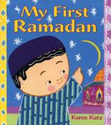 My First Ramadan 1st edition 9780805078947 0805078940