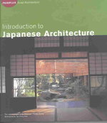 Introduction to Japanese Architecture 0 9780794601003 0794601006