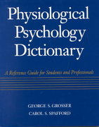 Physiological Psychology Dictionary 1st Edition 9780070598607 0070598606