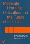 Moderate Learning Difficulties and the Future of Inclusion 0 9781134363346 1134363346