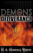 Demons and Deliverance 2nd edition 9780883682166 0883682168