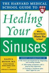Harvard Medical School Guide to Healing Your Sinuses 1st edition 9780071444699 0071444696