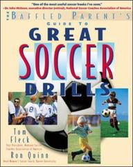 The Baffled Parent's Guide to Great Soccer Drills 1st edition 9780071384889 007138488X