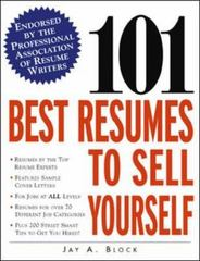 101 Best Resumes to Sell Yourself 1st Edition 9780071385527 0071385525