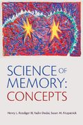 Science of Memory Concepts 1st edition 9780195310443 0195310446