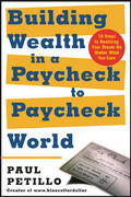Building Wealth in a Paycheck-to-Paycheck World 1st edition 9780071423762 0071423761