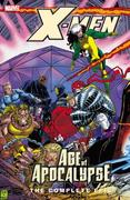 The Complete Age of Apocalypse Epic 0 9780785120513 0785120513
