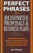Perfect Phrases for Business Proposals and Business Plans 1st edition 9780071459945 0071459944
