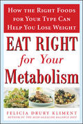 Eat Right for Your Metabolism 1st Edition 9780071492102 0071492100