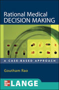 Rational Medical Decision Making: A Case-Based Approach 1st Edition 9780071463973 0071463976