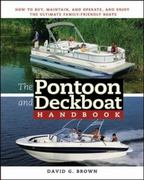 The Pontoon and Deckboat Handbook 1st edition 9780071472630 0071472630