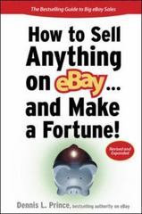 How to Sell Anything on eBay... And Make a Fortune 2nd edition 9780071509138 0071509135