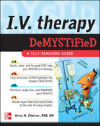 IV Therapy Demystified 1st edition 9780071496780 0071496785