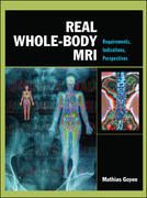 Real Whole-Body MRI: Requirements, Indications, Perspectives 1st edition 9780071498678 0071498672
