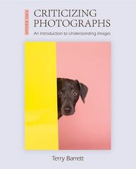Criticizing Photographs 5th Edition 9780073526539 0073526533