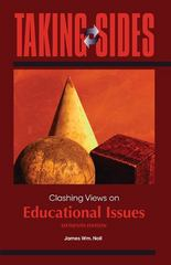 Taking Sides: Clashing Views on Educational Issues 16th Edition 9780078049972 0078049970