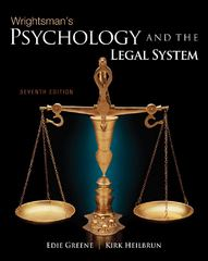 Wrightsman's Psychology and the Legal System 7th Edition 9781111791056 1111791058