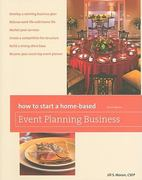 How to Start a Home-Based Event Planning Business 3rd edition 9780762754298 076275429X