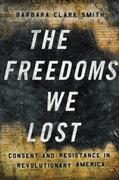 The Freedoms We Lost 0 9781595581808 1595581804